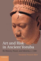 Omslag - Art and Risk in Ancient Yoruba