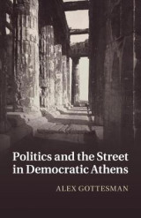 Omslag - Politics and the Street in Democratic Athens