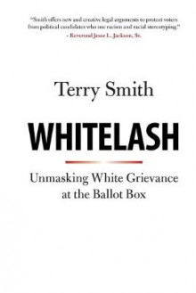 Whitelash av Terry Smith (Heftet)