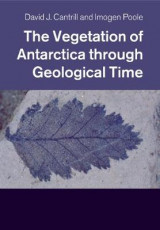 Omslag - The Vegetation of Antarctica through Geological Time