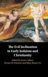 Omslag - The Evil Inclination in Early Judaism and Christianity