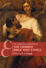 Omslag - The Cambridge Companion to the Hebrew Bible and Ethics