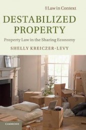 Destabilized Property av Shelly Kreiczer-Levy (Innbundet)