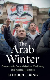 The Arab Winter av Stephen J. King (Innbundet)