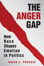 The Anger Gap av Davin L. Phoenix (Innbundet)