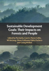 Omslag - Sustainable Development Goals: Their Impacts on Forests and People
