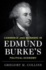 Omslag - Commerce and Manners in Edmund Burke's Political Economy