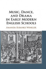 Omslag - Music, Dance, and Drama in Early Modern English Schools