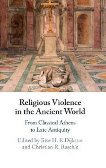 Religious Violence in the Ancient World (Innbundet)