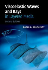 Omslag - Viscoelastic Waves and Rays in Layered Media