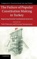 Omslag - The Failure of Popular Constitution Making in Turkey