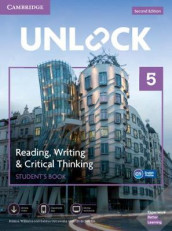 Unlock Level 5 Reading, Writing, & Critical Thinking Student's Book, Mob App and Online Workbook w/ Downloadable Video av Sabina Ostrowska og Jessica Williams (Blandet mediaprodukt)