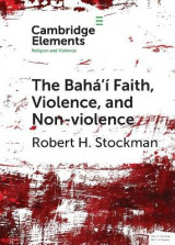 Omslag - The Baha'i Faith, Violence, and Non-Violence