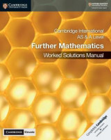 Omslag - Cambridge International AS & A Level Further Mathematics Worked Solutions Manual with Cambridge Elevate Edition