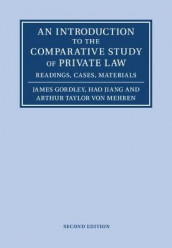 An Introduction to the Comparative Study of Private Law av James Gordley, Hao Jiang og Arthur Taylor von Mehren (Heftet)