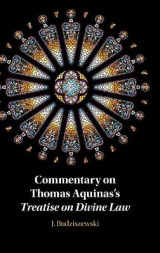 Omslag - Commentary on Thomas Aquinas's Treatise on Divine Law