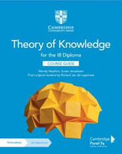 Theory of Knowledge for the IB Diploma Course Guide with Digital Access (2 Years) av Wendy Heydorn, Susan Jesudason og Richard van de Lagemaat (Blandet mediaprodukt)