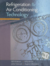 Refrigeration & Air Conditioning Technology av Bill Johnson, Eugene Silberstein, John Tomczyk og Bill Whitman (Blandet mediaprodukt)