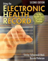 Omslag - Using the Electronic Health Record in the Healthcare Provider Practice