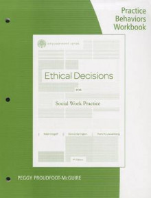 Practice Behaviors Workbook for Dolgoff/Harrington/Loewenberg's Brooks/Cole Empowerment Series: Ethical Decisions for Social Work Practice, 9th av Ralph Dolgoff, Frank Loewenberg og Donna Harrington (Heftet)