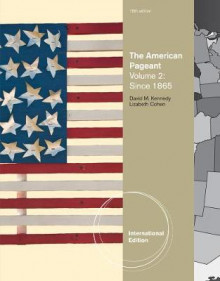 The American Pageant: v. 2 av David M. Kennedy og Lizabeth Cohen (Heftet)
