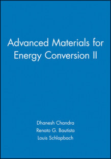 Advanced Materials for Energy Conversion II (Heftet)