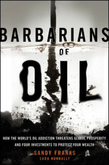 Barbarians of Oil av Sandy Franks og Sara Nunnally (Innbundet)