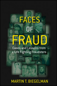 Faces of Fraud av Martin T. Biegelman (Innbundet)