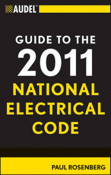 Audel Guide to the 2011 National Electrical Code av Paul Rosenberg (Heftet)