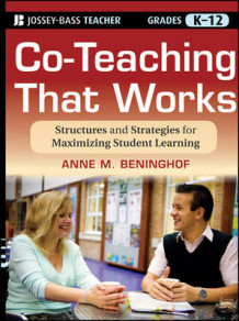 Co-Teaching That Works av Anne M. Beninghof (Heftet)