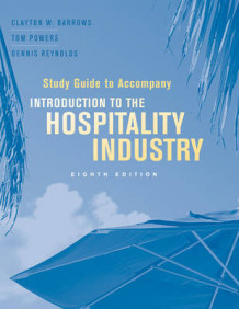Study Guide to Accompany Introduction to the Hospitality Industry av Clayton W. Barrows, Tom Powers og Dennis R. Reynolds (Heftet)