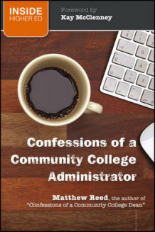 Confessions of a Community College Administrator av Matthew Reed (Heftet)