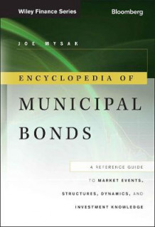 Encyclopedia of Municipal Bonds av Joe Mysak (Innbundet)