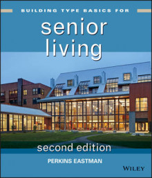 Building Type Basics for Senior Living av Bradford Perkins, J. David Hoglund, Douglas King og Eric Cohen (Innbundet)