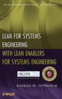 Lean for Systems Engineering with Lean Enablers for Systems Engineering av Bohdan W. Oppenheim (Innbundet)