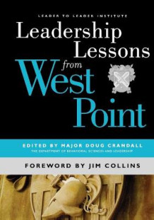 Leadership Lessons from West Point (Heftet)