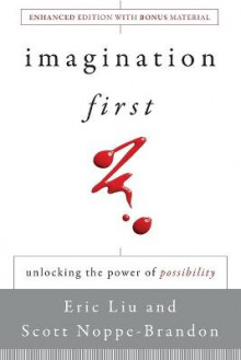 Imagination First av Eric Liu, Scott Noppe-Brandon og Lincoln Center Institute (Heftet)
