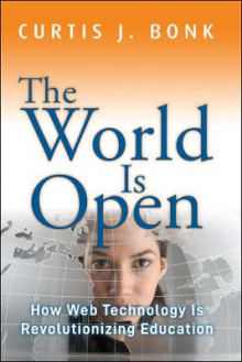 The World is Open av Curtis Jay Bonk (Heftet)