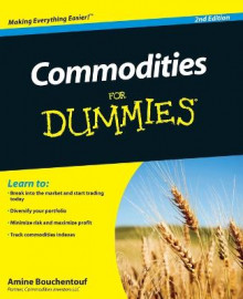 Commodities for Dummies, 2nd Edition av Amine Bouchentouf (Heftet)