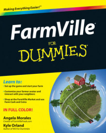 FarmVille For Dummies av Angela Morales og Kyle Orland (Heftet)