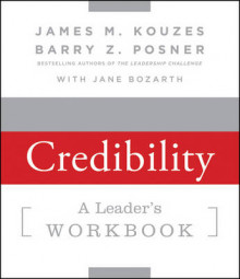 Strengthening Credibility av James M. Kouzes, Barry Z. Posner og Jane Bozarth (Heftet)