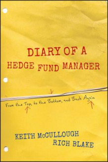 Diary of a Hedge Fund Manager av Keith McCullough og Rich Blake (Heftet)