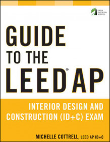 Guide to the LEED AP Interior Design and Construction (ID+C) Exam av Michelle Cottrell (Heftet)