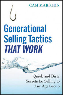 Generational Selling Tactics That Work av Cam Marston (Innbundet)