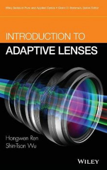 Introduction to Adaptive Lenses av Shin-Tson Wu og Hongwen Ren (Innbundet)