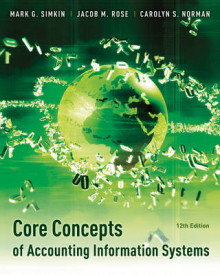 Core Concepts of Accounting Information Systems av Mark G. Simkin og Carolyn A. Strand Norman (Heftet)