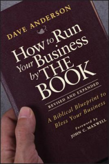 How to Run Your Business by THE BOOK av Dave Anderson (Heftet)