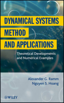 Dynamical Systems Method and Applications av Alexander G. Ramm og Nguyen S. Hoang (Innbundet)