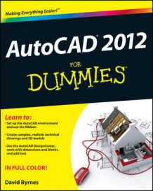 AutoCAD 2012 for Dummies av David Byrnes (Heftet)