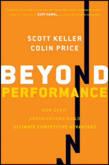 Beyond Performance av Scott B. Keller og Colin Price (Innbundet)